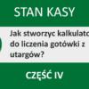 Kalkulator gotówki w Excelu – Stan Kasy – część 4