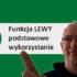 Funkcja LEWY