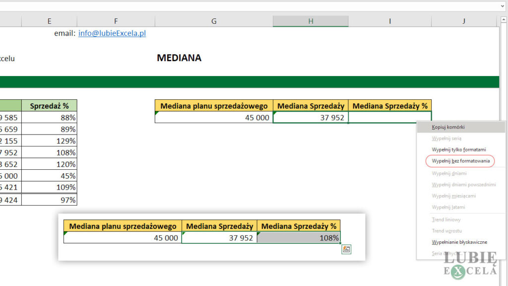 Kopiowanie funkcji MEDIANA bez formatowanie komorki