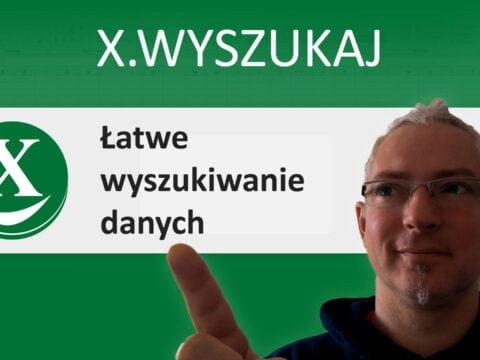 Funkcja X.WYSZUKAJ - łatwe wyszukiwanie