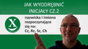 Jak wyodrębić inicjały cz.2