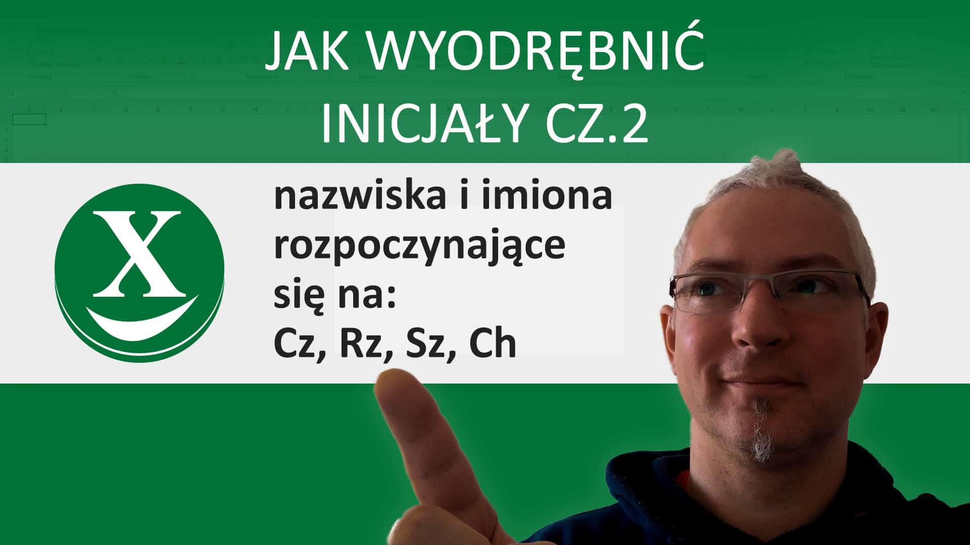 Jak wyodrębnić inicjały cz.2
