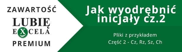 Plik: Jak wyodrębnić inicjały cz.2