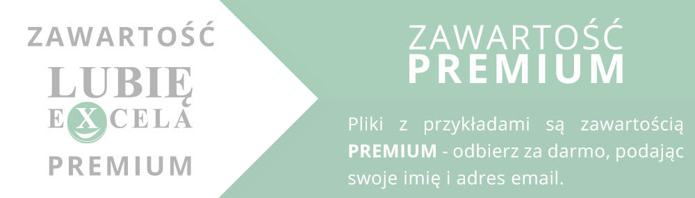ZawartoŚĆ PREMIUM - lubieExcela.pl
